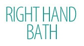 Right Hand Bath