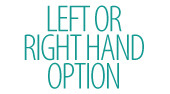Left or Right Hand Option
