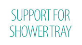 Support For Shower Tray