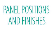 Panel Positions And Finishes