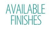 Available-Finishes