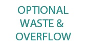 Optional Waste And Overflow