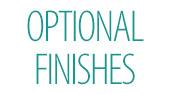 Optional Finishes